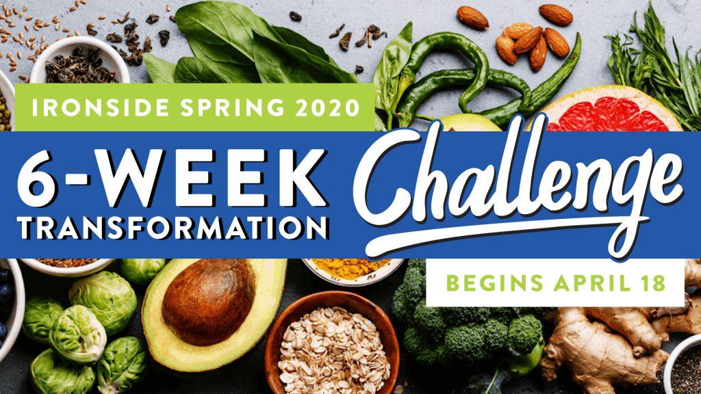 Crossfit Ironside - 6 Week Transformation Challenge